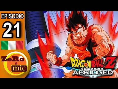 ZeroMic - Dragon Ball Z Abridged: Episodio 21 [ITA]