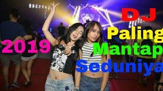 Download lagu DJ Paling Mantap Seduniya 2019