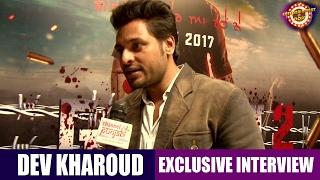 Rupinder Gandhi 2 - the Robin Hood | Dev Kharoud | Exclusive Interview