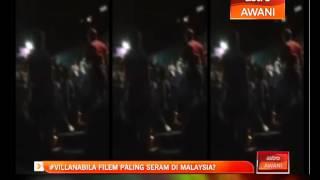 #VillaNabila filem paling seram di Malaysia?