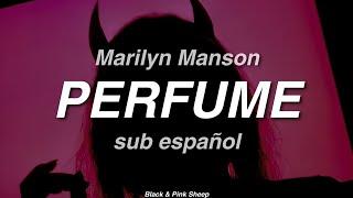 Marilyn Manson - PERFUME  //  sub español