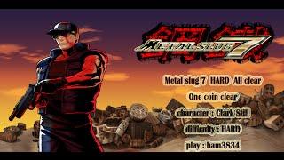 Metal slug 7 Hard Mode one coin No death all clear !! (Clark Still)