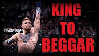 Conor McGregor - From King To Beggar