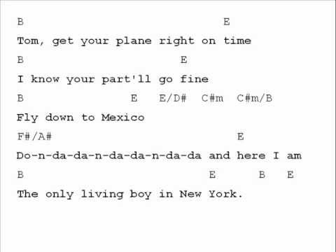 Simon Garfunkel The Only Living Boy In New York Chord Chart Youtube