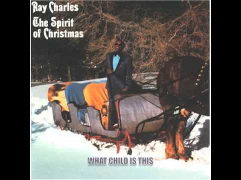 Ray Charles - What Child Is This