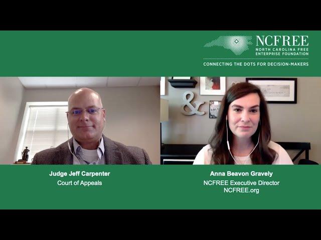 NCFREE Judicial Interview - Judge Jeff Carpenter - Court of Appeals Seat 7