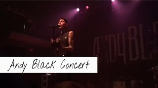 Meeting andy black & concert