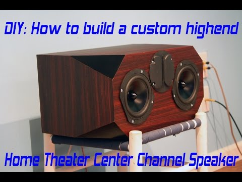DIY Home Theater Center Speaker Build Project - Edge Audio C3-4740k