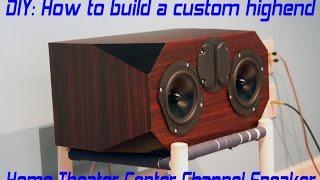 DIY Home Theater Center Speaker Build Project - Edge Audio C3-4740k