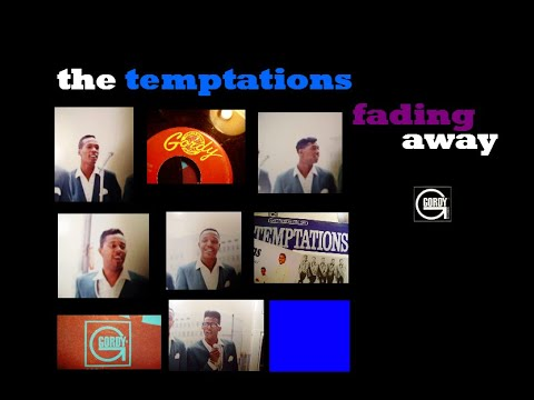the temptations- fading away