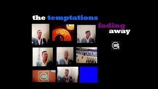 Watch Temptations Fading Away video