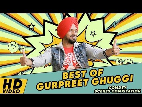 Best Of Gurpreet Ghuggi | Punjabi Comedy 2017 | Best Comedy Scenes 2017 | Compilation
