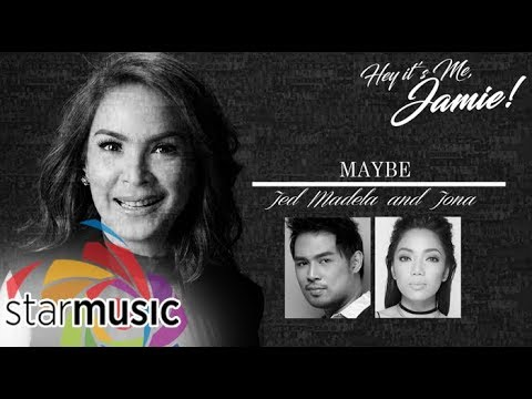 Jed Madela and Jona - Maybe (Official Lyric Video)