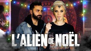 L'Alien de Noël - ft Julien Josselin