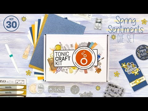tonic-live-unboxing---tonic-craft-kit-30---spring-sentiments