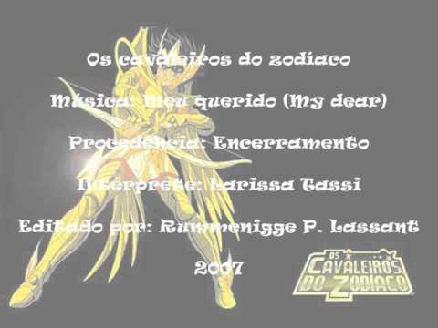 Os Os cavaleiros do zodíaco - Meu querido (My dear) - Encerramento (Versão completa)