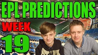 EPL Premier League Week 19 Score and Result Predictions