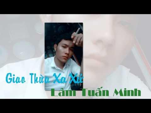 Giao Thừa Xa Xứ  - Lâm Tuấn Minh