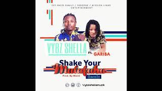 Vybz Shella Ft. Gariba - Shake Your Malafaka Remix ( Audio)