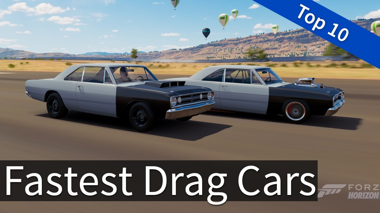 Forza Horizon 3: Top 10 - Fastest Drag Cars - YouTube