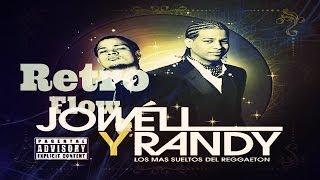 Un Poco Loca - Jowell & Randy Ft. De La Ghetto