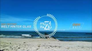 Max Mutzke - Welt Hinter Glas (Ztylon Edit)