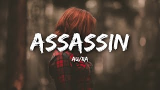 Au/Ra - Assassin (Lyrics)
