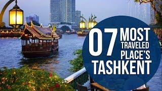 Top 7 Places To Visit In Tashkent
