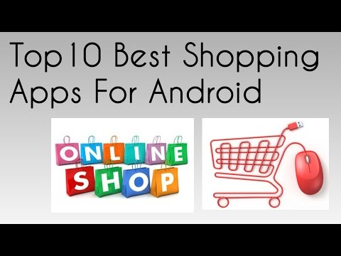Top 10 Best Shopping Apps For Android