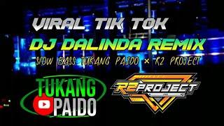 DJ DALINDA TERBARU VIRAL TIK TOK