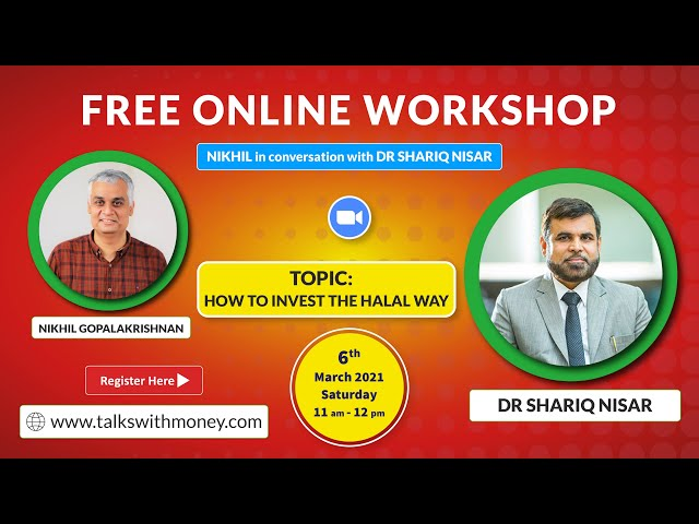 Nikhil in conversation with Dr Shariq Nisar | Free Online Workshop | How to Invest the Halal Way