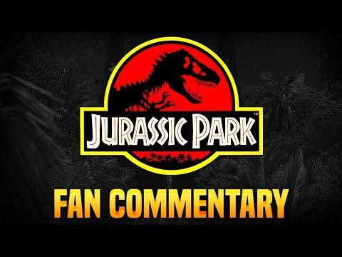 Jurassic Park (1993 Film) | Fan Commentary