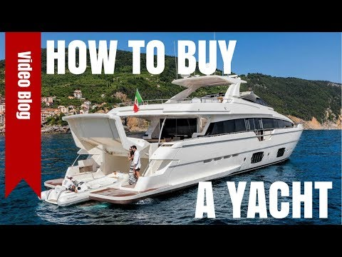 4 TIPS - HOW TO BUY A YACHT