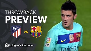 Throwback Preview: Atlético de Madrid vs FC Barcelona (1-2)