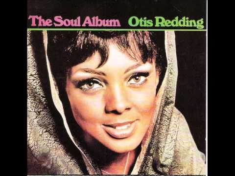 Otis Redding - The Soul Album (1966)