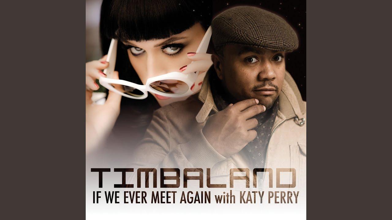 Download If We Ever Meet Again (International Radio Edit)