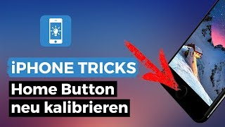 iPhone Home Button neu kalibrieren | iPhone-Tricks.de