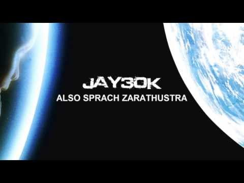 Also Sprach Zarathustra (Jay30k Dubstep Drum & Bass Mosh Remix) 2001: A Space Odyssey
