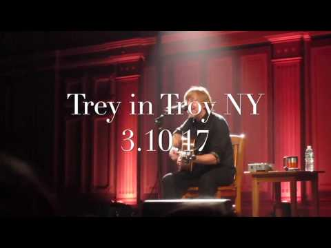 An Acoustic Evening with Trey Anastasio – Troy, NY March 10, 2017