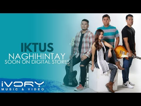 Iktus | Naghihintay | Soon on Digital Stores