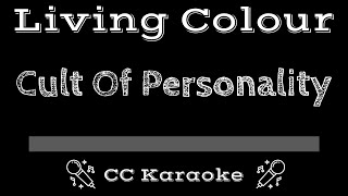 Living Color Cult of Personality CC Karaoke Instrumental Lyrics