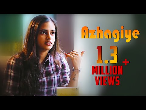 Azhagiye - New Tamil Short Film 2018 || by Mukthar Ahamed S K