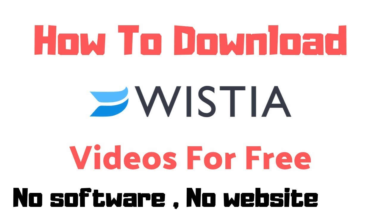 Download How To Download Wistia Videos | Fast And Free 2021 | ATHEEQ