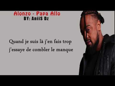 Alonzo   Papa allo   Paroles   Lyrics