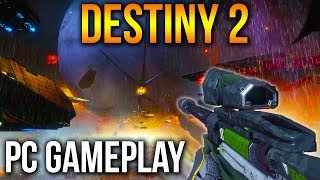 DESTINY 2 PC GAMEPLAY MAX SETTINGS First 10 mins 1440p 60fps 2K