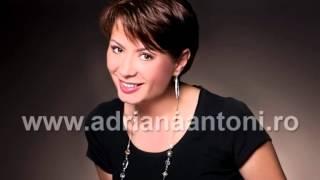 Repeat youtube video Adriana Antoni -plec doamne intre straini