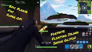 Insane Fortnite Loot Lake Inside Floating Island Glitch! Saison 6 Glitch!