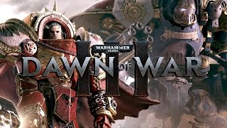 Dawn of War 3 - Space Marine Gameplay Unit Breakdown