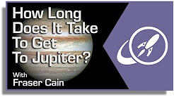 How Long Does It Take to Get to Jupiter? Reaching the 5th Planet From the Sun