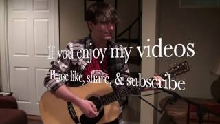 To Live is Christ - Sidewalk Prophets (LIVE Acoustic Cover by Drew Greenway)